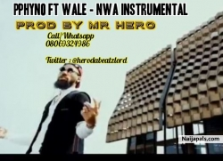 Phyno ft Wale Nwa Instrumental (Remake By Mr Hero) by Phyno ft Wale || Remake By Mr Hero