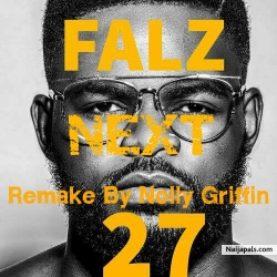 Falz Ft Maleek Berry x Medikal – Next {Instrumental} Remake By Nolly Griffin by Nolly Griffin On The Beat