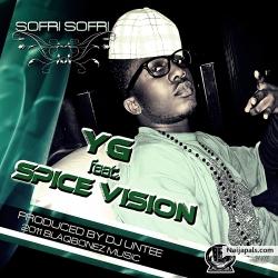 Sofri sofri ( Life na jeje ) by YG ft. SPICE VISION