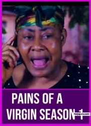 PAINS OF A VIRGIN SEASON 1