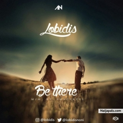 Be There by Lobidis