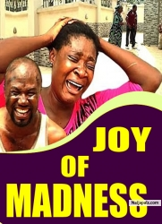 JOY OF MADNESS