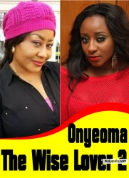 Onyeoma The Wise Lover 2