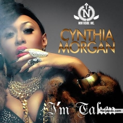 I&#039  m Taken by Cynthia Morgan