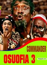 COMMANDER OSUOFIA 3