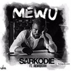 Mewu by Sarkodie ft Akwaboah