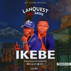 IKEBE by Lanquets ft Akins