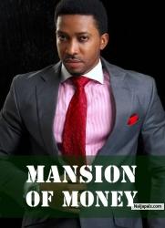 Mansion Of Money