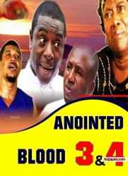 ANOINTED BLOOD 3 & 4