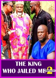 THE KING WHO JAILED ME 2
