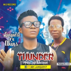Thunder by Lanquest Ft Akins