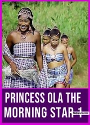 Princess Ola The Morning Star 1