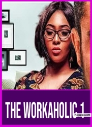THE WORKAHOLIC 1