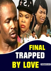 FINAL TRAPPED BY LOVE