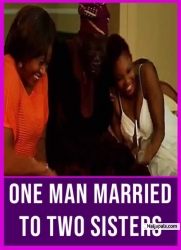 One Man Married To Two Sisters
