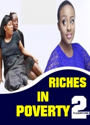 RICHES IN POVERTY 2