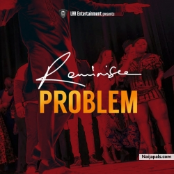 Problem by Reminisce