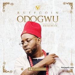 Odogwu (Prod. By D BigSwish) by Ruffcoin