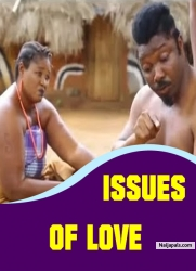 ISSUES OF LOVE