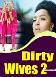 Dirty Wives 2