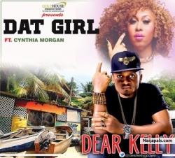 Dat Girl by Dear Kelly ft Cynthia Morgan