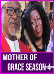 Mother Of Grace season 4
