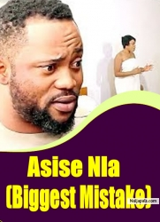 Asise Nla (Biggest Mistake)