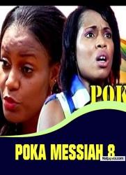 POKA MESSIAH 8