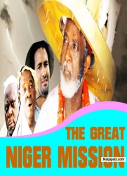 THE GREAT NIGER MISSION