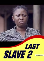 LAST SLAVE 2