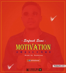 Motivation (Challenge) by Sirfreshsemi