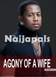 Agony Of A Wife
