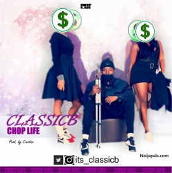 chop life by classicB