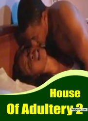House Of Adultery 2