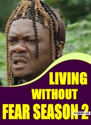 LIVING WITHOUT FEAR SEASON 2