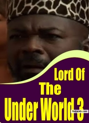 Lord Of The Under World 3