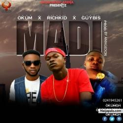 Okum-Madi ft Richkid X Gabiz prod(Izjoe).......mp3 by Okum-Madi ft Richkid X Gabiz