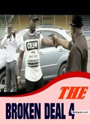 THE BROKEN DEAL 4