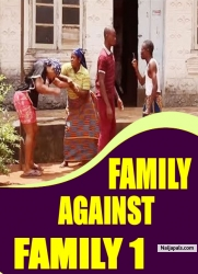 FAMILY AGAINST FAMILY 1