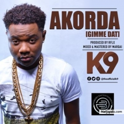 Akorda (Gimme Dat) by K9