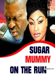 SUGAR MUMMY ON THE RUN