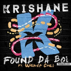 Found Da Boi by Krishane ft. Wande Coal