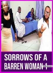 Sorrows Of A Barren Woman 1