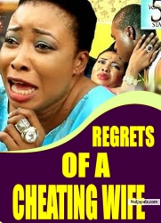 REGRETS OF A CHEATING WIFE