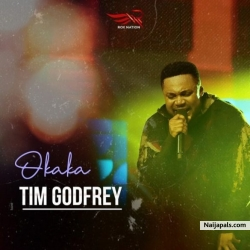 Okaka by Tim Godfrey