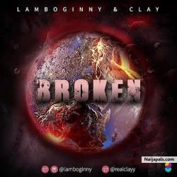 Broken by Lamboginny & Clay