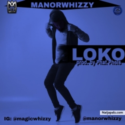 Loko by Manorwhizzy