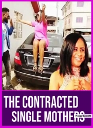 THE CONTRACTED SINGLE MOTHERS