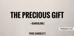The Precious Gift by Diano Blinkz
