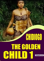 CHIDIOGO THE GOLDEN CHILD 1